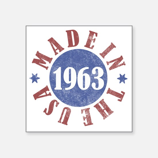 "1963 Made In The USA Square Sticker 3"" x 3"""