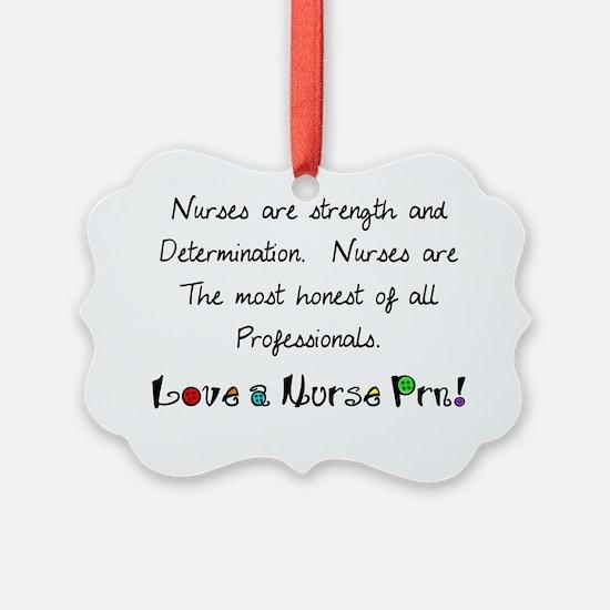 nurses are strength shirt Ornament