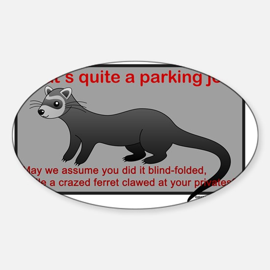 Parking Ferret (grey-red) Sticker (Oval)