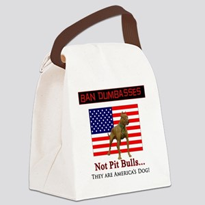 Ban Dumbasses... NOT Pit Bulls! Canvas Lunch Bag