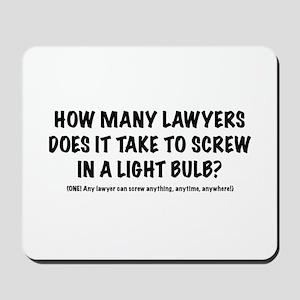 "Lawyers ""How Many"" Mousepad"