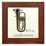 It's a Euphonium Framed Tile