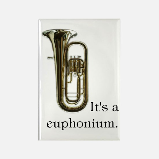 It's a Euphonium Rectangle Magnet