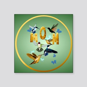 """Circle MOM-For to the birds Square Sticker 3"""" x 3"""""""