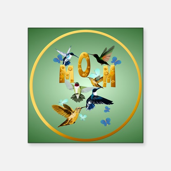 "Circle MOM-For to the birds Square Sticker 3"" x 3"""