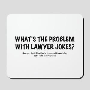 "Lawyers ""Jokes"" Mousepad"