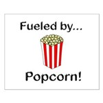 Fueled by Popcorn Small Poster