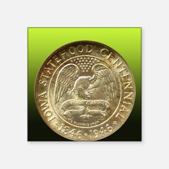 "Iowa Centennial Half Dollar Square Sticker 3"" x 3"""