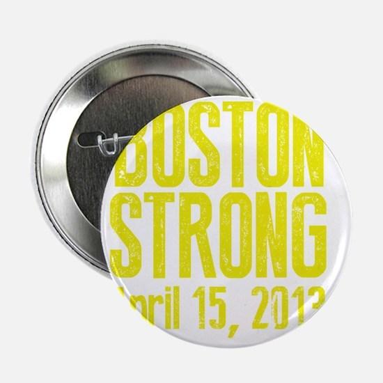 "Boston Strong - Yellow 2.25"" Button"