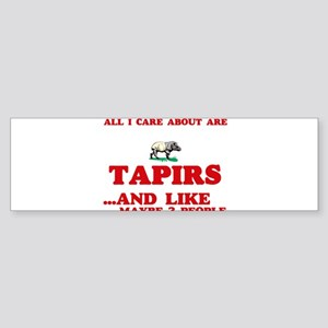 All I care about are Tapirs Bumper Sticker