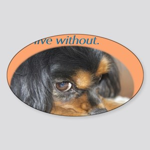Forgive Me Cavalier King Charles Sp Sticker (Oval)