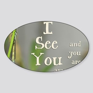 I See You Sticker (Oval)