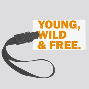 Young, Wild &Free Large Luggage Tag