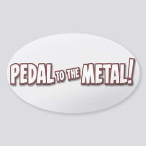 PEDAL to the METAL! - 1 Sticker