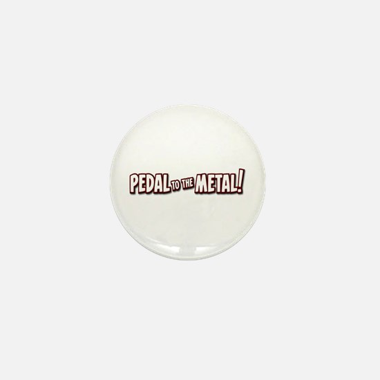 PEDAL to the METAL! - 1 Mini Button (10 pack)