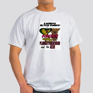 I BELIEVE IN FREE CHOICE! Light T-Shirt
