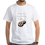 """We Love Our Little Peanut"" White T-Shirt"