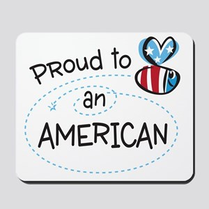 Proud to Bee an American Mousepad