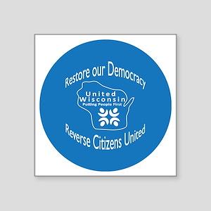 """Restore our Democracy Square Sticker 3"""" x 3"""""""