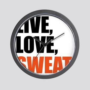 Live love sweat  Wall Clock