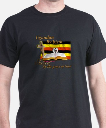 Ugandan by birth T-Shirt