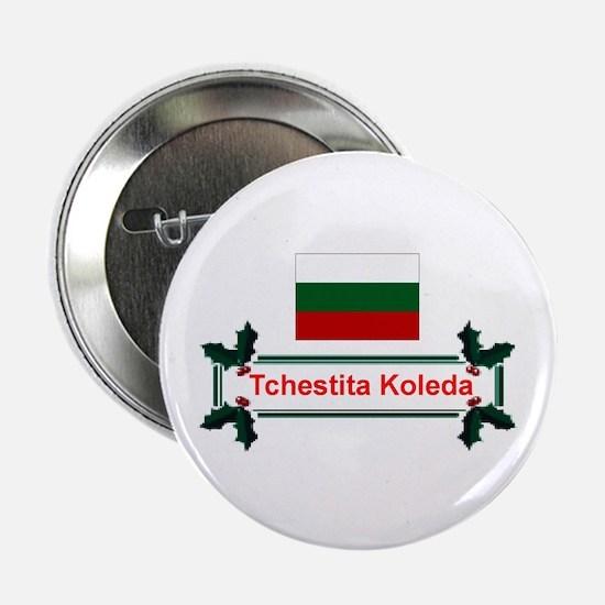 "Tchestita Koleda 2.25"" Button"