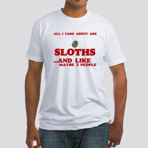 All I care about are Sloths T-Shirt