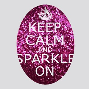 Keep Calm and Sparkle On Oval Ornament