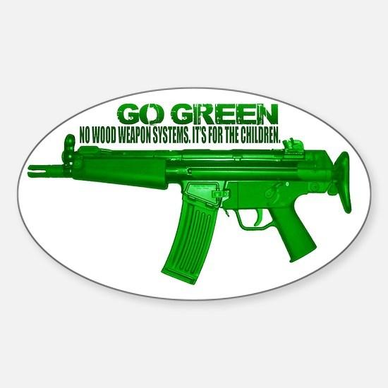 Go Green. No Wood Stocks! Sticker (Oval)