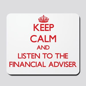 Keep Calm and Listen to the Financial Adviser Mous