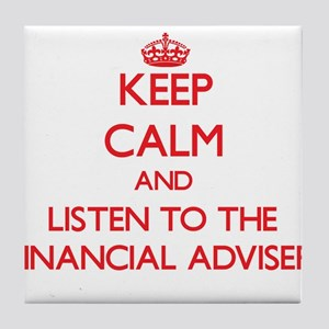 Keep Calm and Listen to the Financial Adviser Tile