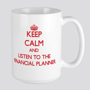 Keep Calm and Listen to the Financial Planner Mugs