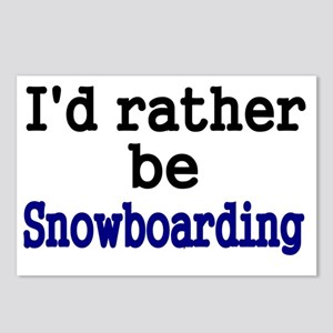 Id rather be Snowboarding Postcards (Package of 8)