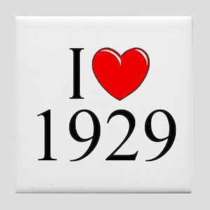 """""""I Love 1929"""" Tile Coaster"""