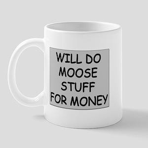 Moose Stuff for Money Mug