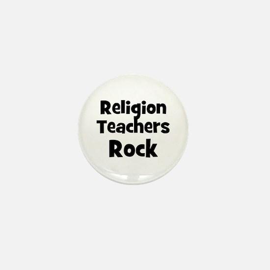 Religion Teachers Rock Mini Button
