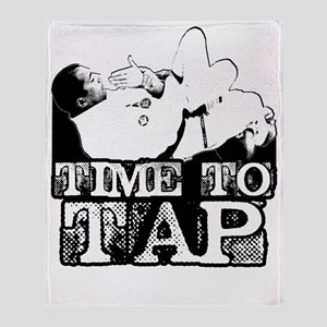Time To Tap Throw Blanket