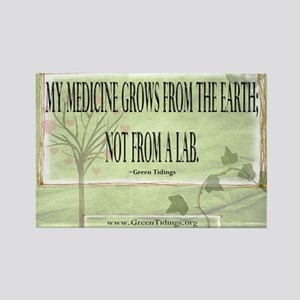 Medicine From The Earth Rectangle Magnet