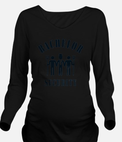 Bachelor Security (S Long Sleeve Maternity T-Shirt