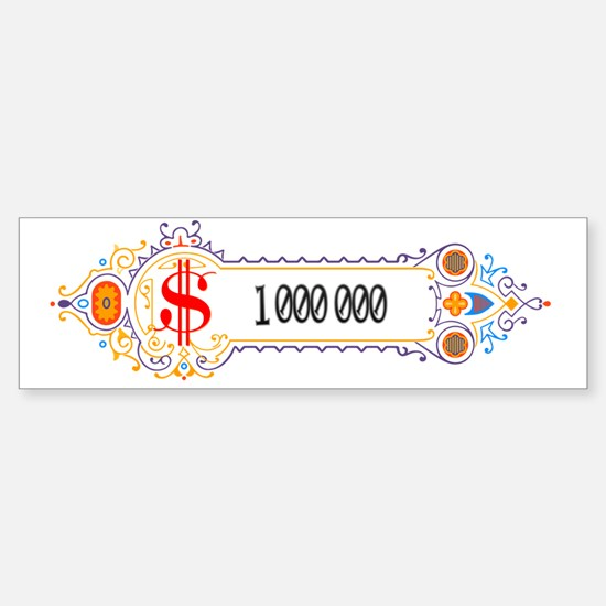1 000 000 Dollars 2 Sticker (Bumper)