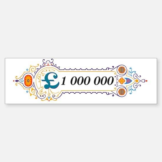 1 000 000 Pounds 2 Sticker (Bumper)