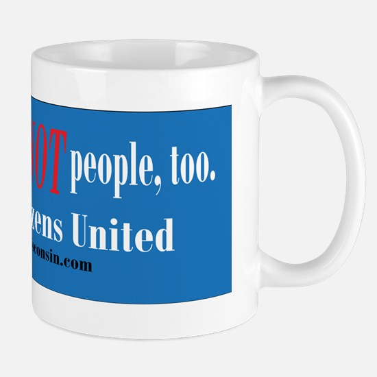 Corporations are NOT people too Mug