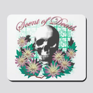Scent of Death Mousepad