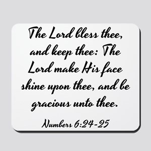 Numbers 6:24-25 - The Lord bless the, an Mousepad