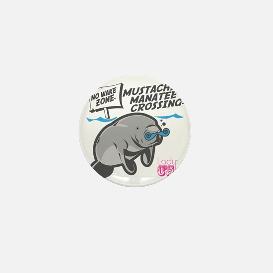 Lady CD Mustached Manatee Mini Button