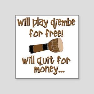 "funny djembe Square Sticker 3"" x 3"""