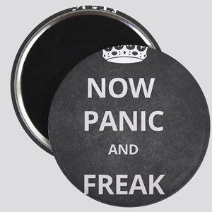 Now Panic and Freak Out Poster (Grey) Magnet