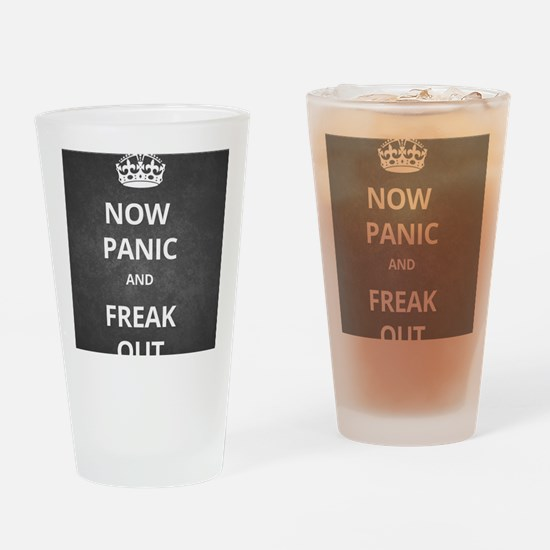 Now Panic and Freak Out Poster (Gre Drinking Glass