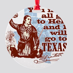 Davys Gone To Texas Round Ornament