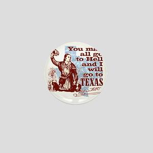 Davys Gone To Texas Mini Button